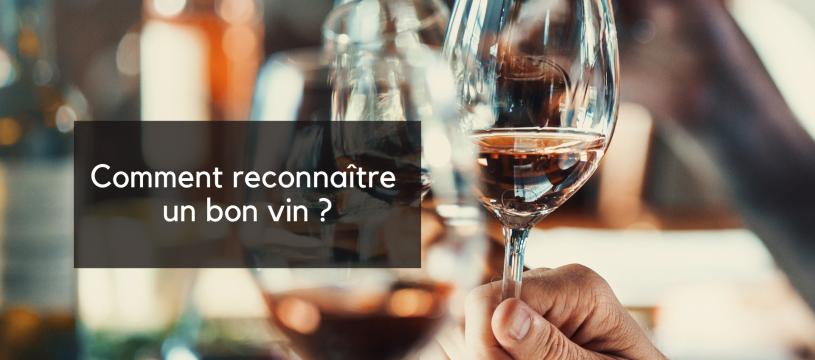 Comment reconnaître un bon vin ?